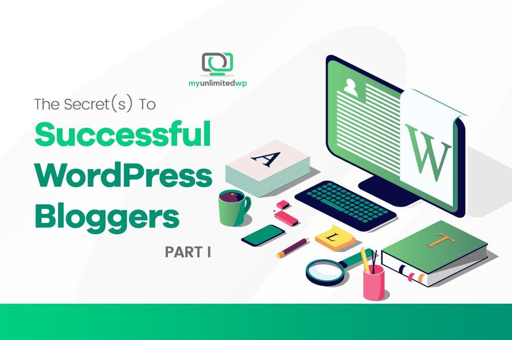 The Secrets To Successful WordPress Bloggers